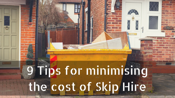 9 Tips for minimising the cost of Skip Hire Chorley