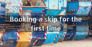 Booking a skip for the first time