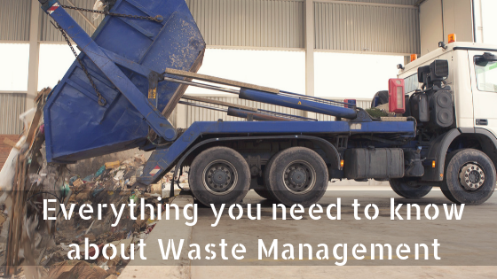 Everything you need to know about Waste Management