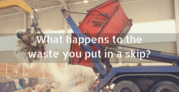 What happens to the waste you put in a skip