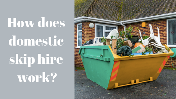 How does domestic skip hire work