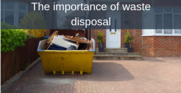 The importance of waste disposal