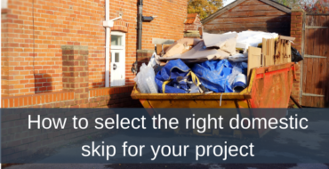 How to select the right domestic skip for your project