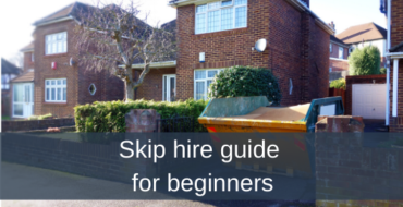 Skip hire guide for beginners